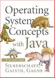 Operating System Concepts with Java, Silberschatz, Abraham and Gagne, Greg, 047176907X