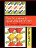 New Directions in Solid State Chemistry, Rao, C. N. R. and Gopalakrishnan, J., 0521499070