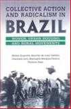 Collective Action and Radicalism in Brazil 9780802039071