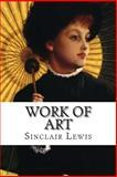 Work of Art, Sinclair Lewis, 1499559070