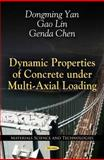 Dynamic Properties of Concrete under Multi-Axial Loading, Yan, Dongming and Lin, Gao, 1617289078