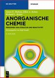 Anorganische Chemie : Prinzipien Von Struktur und Reaktivität, Huheey, James E. and Keiter, Ellen A., 3110249073