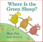 Where Is the Green Sheep?, Mem Fox and Judy Horacek, 015204907X