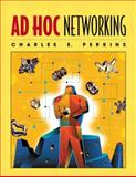 Ad Hoc Networking, Perkins, Charles E., 0321579070