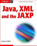Java , XML, and JAXP, Arthur Griffith, 0471209074