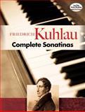 Complete Sonatinas, Friedrich Kuhlau, 0486469077