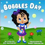 Bubbles Day, Ally Nathaniel, 1493749072