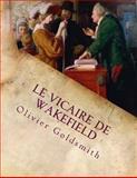 Le Vicaire de Wakefield, Olivier Goldsmith, 149541907X
