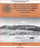 Structural Geology of the Laramie Mountains, Southeastern Wyoming and Northeastern Colorado : Ri-51, Blackstone, D. L., 1884589073