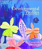 Developmental Profiles : Pre-Birth Through Twelve, Allen, K Eileen and Marotz, Lynn R., 1418029076