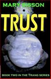 Trust, Mary Sisson, 1477509070