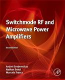 Switchmode RF and Microwave Power Amplifiers, Grebennikov, Andrei and Sokal, Nathan O., 0124159079