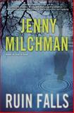 Ruin Falls, Jenny Milchman, 0345549074