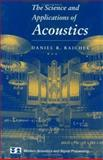 The Science and Applications of Acoustics, Raichel, Daniel R., 0387989072