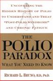 The Polio Paradox, Richard L. Bruno, 0446529079