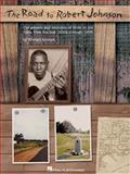 The Road to Robert Johnson, Edward Komara, 0634009079