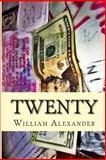 Twenty, William Alexander, 1482379074