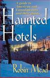 Haunted Hotels, Robin Mead, 1558539077
