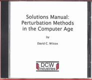 Solutions Manual : Perturbation Methods in the Computer Age, Wilcox, David C., 192872907X