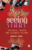 Seeing Stars : Spectacle, Society and Celebrity Culture, Nayar, Pramod K., 8178299070