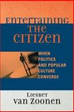 Entertaining the Citizen, Liesbet van Zoonen, 074252907X