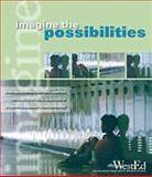 Imagine the Possibilities : Sourcebook for Educators Committed to the Educational Success of Students Experiencing Homelessness, Berliner, BethAnn, 0914409077