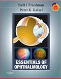Essentials of Ophthalmology, Friedman, Neil J. and Kaiser, Peter K., 1416029079