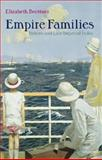 Empire Families : Britons and Late Imperial India, Buettner, Elizabeth, 0199249075
