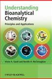 Understanding Bioanalytical Chemistry, Victor A. Gault and Neville H. McClenaghan, 0470029072