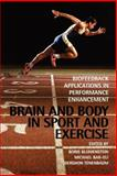 Brain and Body in Sport and Exercise : Biofeedback Applications in Performance Enhancement, , 0471499072