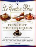 Le Cordon Bleu Dessert Techniques, Laurent Douchene and Bridget Jones, 0688169074