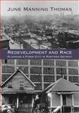 Redevelopment and Race, June Manning Thomas, 0814339077