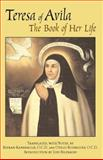 The Book of Her Life, Teresa of Avila, 0872209075