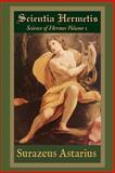 Scientia Hermetis, Science of Hermes Volume 1, Surazeus Astarius, 1304219070