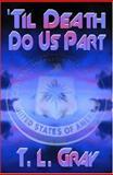 'Til Death Do Us Part 9781592799077