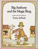 Big Anthony and the Magic Ring, Tomie dePaola, 0156119072
