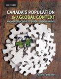 Canada's Population in a Global Context : An Introduction to Social Demography, Trovato, Frank, 0195419073