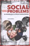 Social Problems : An Introduction to Critical Constructionism, Heiner, Robert, 0199859078
