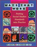 Ways That Work : Putting Social Studies Standards into Practice, Lindquist, Tarry, 0435089072