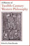A History of Twelfth-Century Western Philosophy, , 0521429072