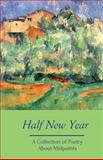 Half New Year, Silver Birch Press, 0692259074