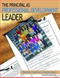 The Principal As Professional Development Leader 9780761939078