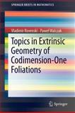 Topics in Extrinsic Geometry of Codimension-One Foliations, Rovenski, Vladimir and Walczak, Paweł, 1441999078