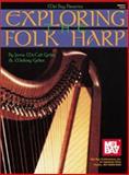Exploring the Folk Harp, Janna McCall Geller and Mallory Geller, 1562229079