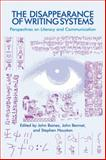 The Disappearance of Writing Systems : Perspectives on Literacy and Communication, , 1845539079