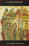 Islamic Medicine, Ullmann, Manfred, 0748609075