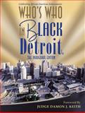 Who's Who in Black Detroit : The Inaugural Edition, C. Sunny Martin, 1933879076