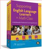 Supporting English Language Learners in Math Class : A Multimedia Professional Learning Resourse, Grades K-5, Bresser, Rusty and Melanese, Kathy, 1935099078