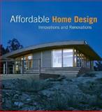 Affordable Home Design, Loft Publications Staff and Martha Torres, 0060589086