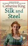 Silk and Steel, Catherine King, 0751539082